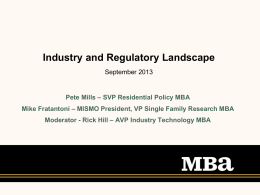 Presentation Title - Mortgage Industry Standards Maintenance