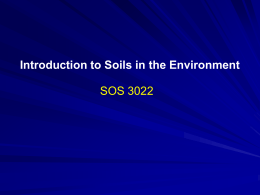 Lecture 1 - Introduction to Soils in the Environment