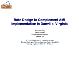 Rate Design to Complement AMI Implementation in Danville, Va.