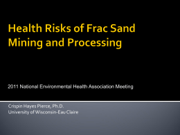 "Health Risks from ""Frac"" Sand Mining for Oil and Gas Extraction"