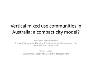 Vertical mixed use communities in Australia: a compact city model?