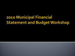 2010 Municipal Financial Statement and Budget Workshop