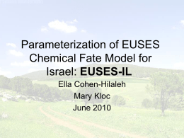 Parameterization of EUSES Chemical Fate Model for Israel