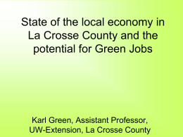 Job Sustainability: Green Jobs in the State of Wisconsin