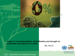 The impact of Land degradation, desertification and drought on