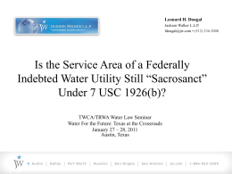 WATER LAW UPDATE: CCNs, MUDs AND OTHER ISSUES
