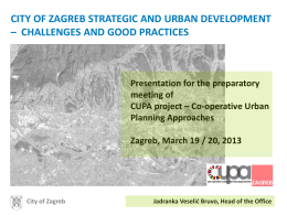 CITY OF ZAGREB STRATEGIC AND URBAN DEVELOPMENT