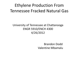Ethylene Production From TN Fracked Natural Gas