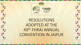 RESOLUTIONS ADOPTED AT THE 49th FHRAI ANNUAL