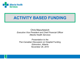 ACTIVITY BASED FUNDING