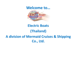 Electric Boats (Thailand) Co., Ltd. is dedicated to creating