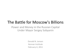 The Battle for Moscow`s Billions - Woodrow Wilson International