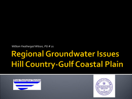 Regional Groundwater Issues-Hill Country to Gulf Coastal Plain