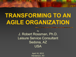 Transforming to an Agile Organization
