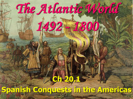Spanish Conquests in the Americas 20.1 pp