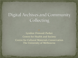 Indigenous knowledge and material culture in the digital age
