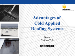 Advantages of Cold Applied Roofing