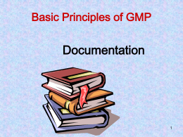 Basic Principles of GMP Documentation