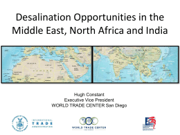 Desalination Opportunities * Middle East