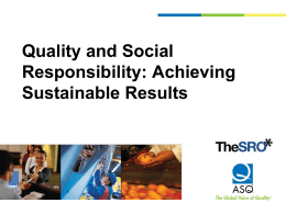 Quality and Social Responsibility: Achieving Sustainable