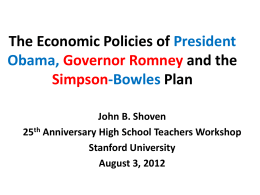 The Economic Policies of President Obama, Governor Romney and