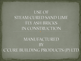 use of steam cured fly ash bricks in construction
