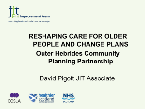 reshaping care for older people and change plans