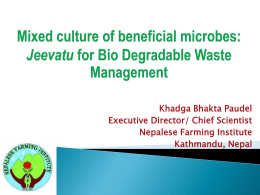 Mixed culture of beneficial microbes: Jeevatu for Bio Degradable