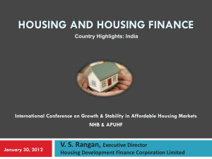 HOUSING & HOUSING FINANCE: POLICY FRAMEWORK