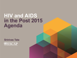 Presentation on HIV in Post 2015 Agenda