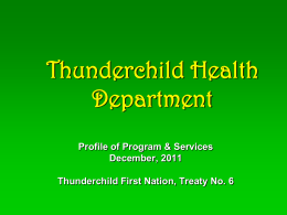 Memorial - Thunderchild First Nation