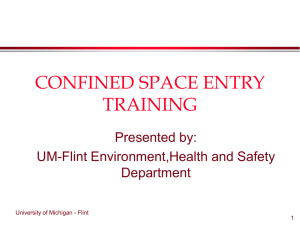 CONFINED SPACE ENTRY TRAINING - University of Michigan
