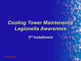 Cooling Tower Maintenance Legionella Awarness