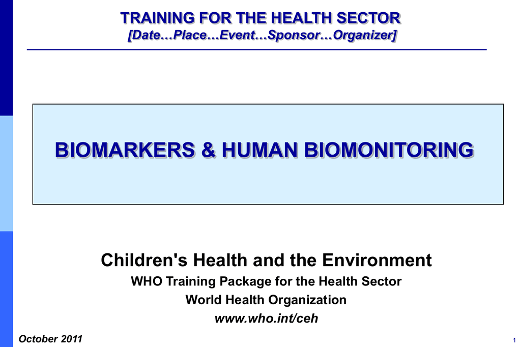 5c8c7d11b6a47 Biomarkers and human biomonitoring.  ppt 3mb