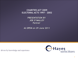 2011 Charities Act 2009 and Electoral Acts 1997