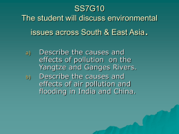 SS7G10 The student will discuss environmental issues across South