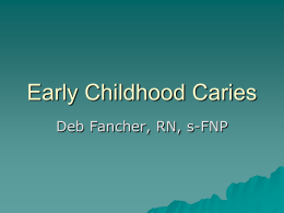 Early Childhood Caries ()