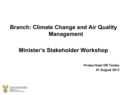 Climate Change and Air Quality Management Minister`s Stakeholder