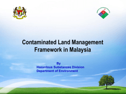 Contaminated Land Management Framework in Malaysia