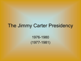 The Jimmy Carter Presidency - Lakeland Central School District