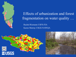 Effects of Urbanization and Forest Fragmentation on Water Quality
