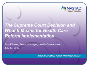 The Supreme Court Decision and What it Means for Health