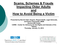 Scams, Schemes & Frauds Impacting Older Adults and How