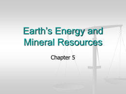 Earth`s Energy and Mineral Resources