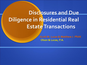 Disclosures and Due Diligence in Residential Real - Olson