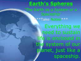 Earth`s Spheres