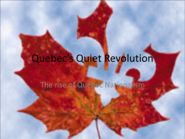 Quebec`s Quiet Revolution - Winston Knoll Collegiate