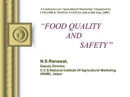 Food Quality and Safety. (Presentation by Dr. N.S.