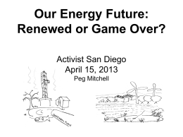 Our Energy Future: Renewed or Game Over