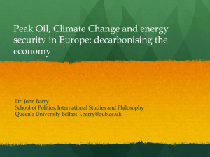 Peak Oil, Climate Change and energy security in Europe